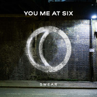 You Me At Six - Swear