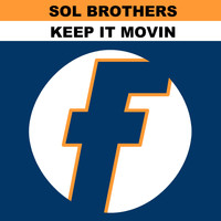 Sol Brothers - Keep It Movin