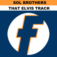 Sol Brothers - That Elvis Track