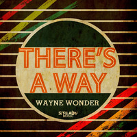 Wayne Wonder - There's a Way
