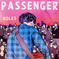 Passenger - Holes (Single) (Explicit)