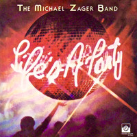 Michael Zager Band - Life's a Party