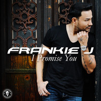 Frankie J - I Promise You