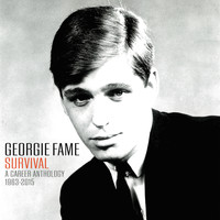 Georgie Fame - Georgie Fame: Survival A Career Anthology 1963 - 2015