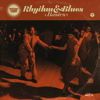 Various Artists - Rhythm & Soul Basics Vol. 1 : Rhythm & Blues Basics