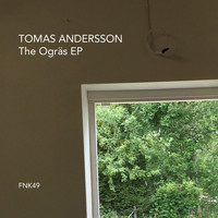 Tomas Andersson - The Ogräs EP