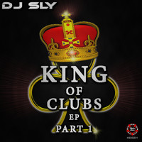 DJ Sly - King Of Clubs