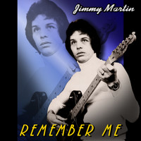 Jimmy Martin - Remember Me