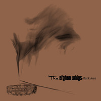 The Afghan Whigs - Black Love (20th Anniversary Edition)