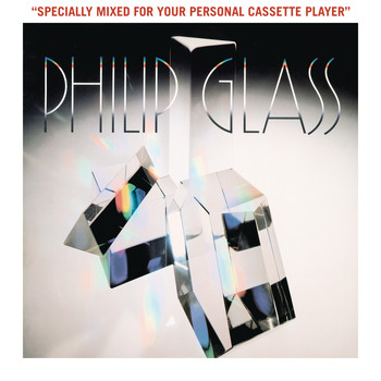 Philip Glass - Glassworks - Specially Mixed for Your Personal Cassette Player