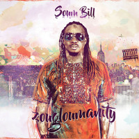 Soum Bill - Zougloumanity, Vol. 1 (Explicit)