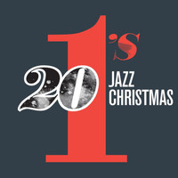 Various Artists - 20 #1's : Jazz Christmas