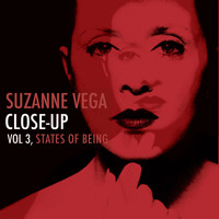 Suzanne Vega - Close-Up, Vol. 3 - States of Being