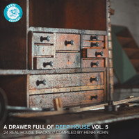 Henri Kohn - A Drawer Full of Deep House, Vol. 5 (24 Real House Tracks Compiled by Henri Kohn)