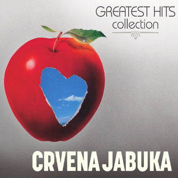 Crvena Jabuka - Greatest Hits Collection