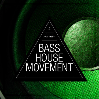Various Artists - Bass House Movement, Vol. 4