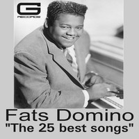Fats Domino - The 25 Best Songs