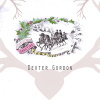 Dexter Gordon - Christmas Greeting