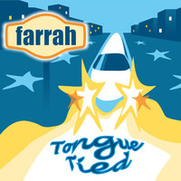 Farrah - Tongue Tied