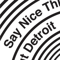 They Might Be Giants - Say Nice Things About Detroit