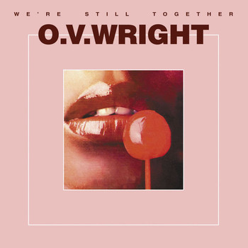 O.V. Wright - We're Still Together