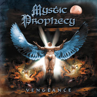 MYSTIC PROPHECY - Vengeance