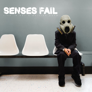 Senses Fail - Life Is Not a Waiting Room (Explicit)