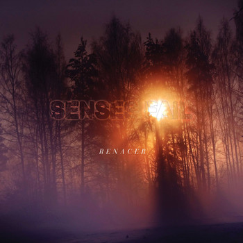 Senses Fail - Renacer (Explicit)