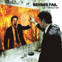 Senses Fail - Let It Enfold You (Explicit)