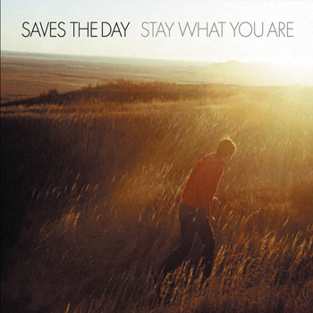Saves The Day - Stay What You Are (Explicit)