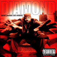 Diamond D - Hatred, Passions and Infidelity (Explicit)