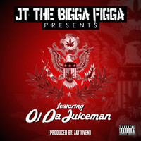 JT The Bigga Figga - My Plug Love Me (feat. OJ da Juiceman) (Explicit)