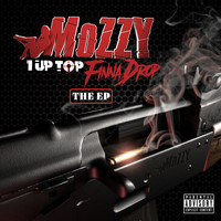 Mozzy - 1 Up Top Finna Drop (Explicit)
