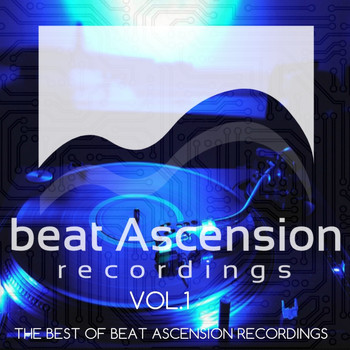Various Artists - THE BEST OF BEAT ASCENSION RECORDINGS, VOL.1