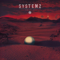 System2 - Dawn of Time