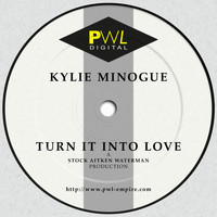 Kylie Minogue - Turn It into Love