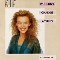 Kylie Minogue - Wouldn't Change a Thing (Remix)
