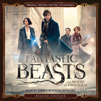 James Newton Howard - Fantastic Beasts and Where to Find Them (Original Motion Picture Soundtrack) (Deluxe Edition)