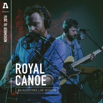 Royal Canoe - Royal Canoe on Audiotree Live