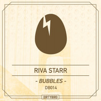 Riva Starr - Bubble EP