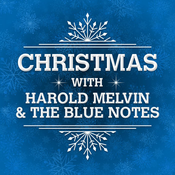 Harold Melvin & The Blue Notes - Christmas with Harold Melvin & the Blue Notes (Rerecording)