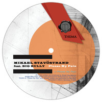 Mikael Stavostrand - Please My Pain