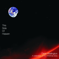 Dave Wellington - This Side of Heaven