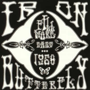 Iron Butterfly - Fillmore East 1968