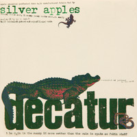 Silver Apples - Decatur