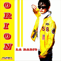 Orion - La Radio
