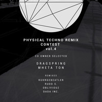 MheTa Ton - Physical Techno Remix Contest, Vol. 4 Co Owner Selected