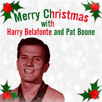 Harry Belafonte - Merry Christmas with Harry Belafonte and Pat Boone