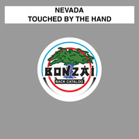 Nevada - Touched By The Hand