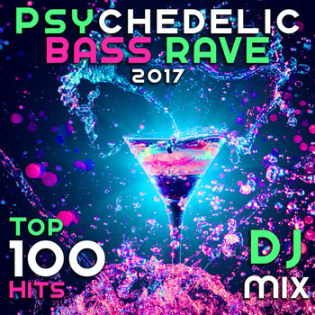 Doctor Spook - Psychedelic Bass Rave 2017 Top 100 Hits DJ Mix